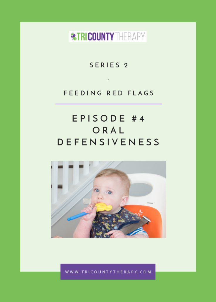 Feeding Red Flags: Oral Defensiveness