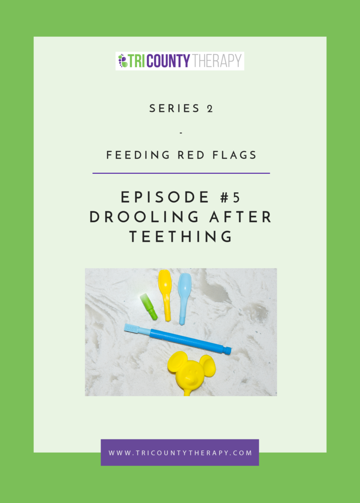 Feeding Red Flags: Drooling After Teething