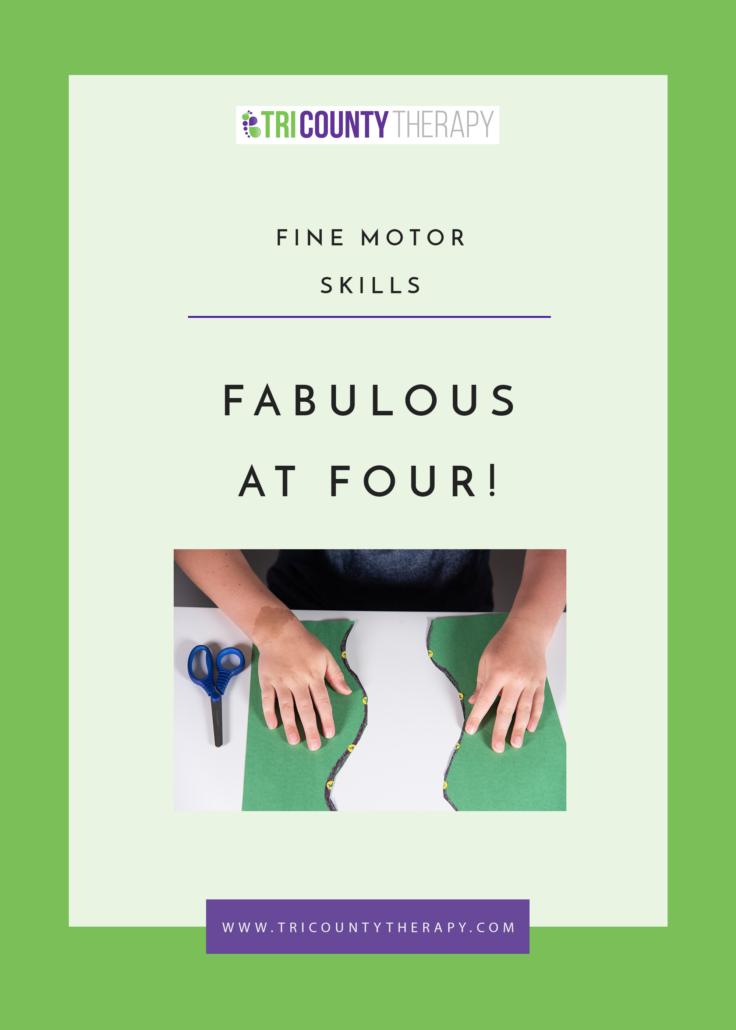 Fine Motor Skills: Preschool Readiness, Fabulous at Age 4