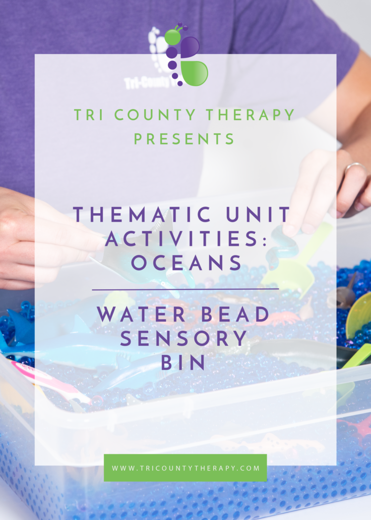Ocean Thematic Unit: Water Bead Sensory Bin
