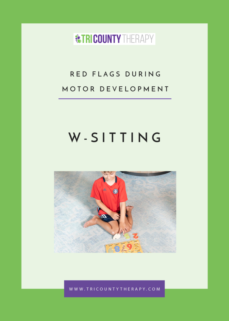 Red Flags During Motor Development: W-Sitting