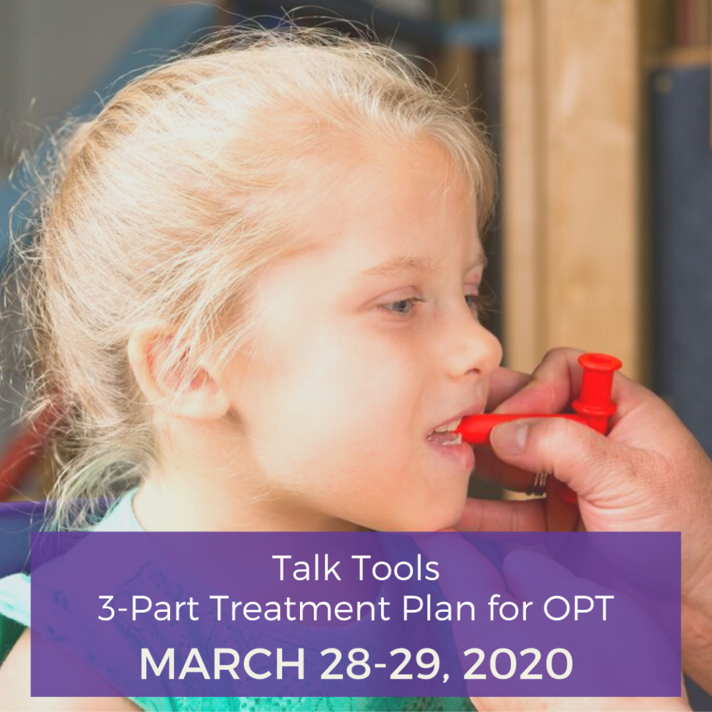 Talk Tools- 3-Part Treatment Plan for OPT